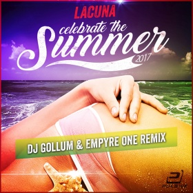 LACUNA - CELEBRATE THE SUMMER (DJ GOLLUM & EMPYRE ONE MIXES)